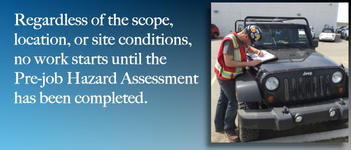 Pre-job Hazard Assessments are one of the essential elements of Maverick's safety program.