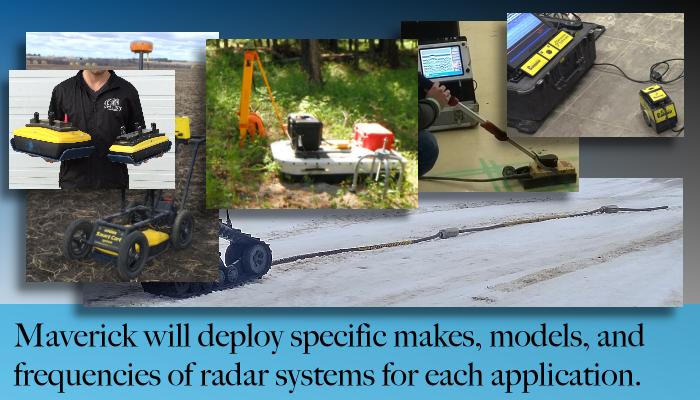 From Edmonton Alberta, Maverick deploys ground penetrating radar (GPR) as one of several remote sensing technologies.