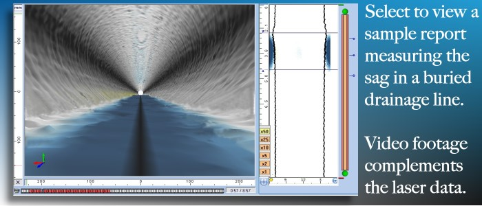 Maverick uses robotic camera systems with laser measurement for quantifying sags in underground piping.